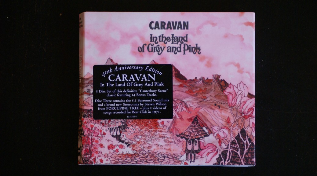Caravan - In the Land of Grey and Pink 40th Anniversary Edition